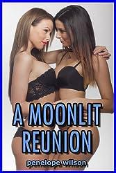 A Moonlit Reunion (Lesbian Erotica)