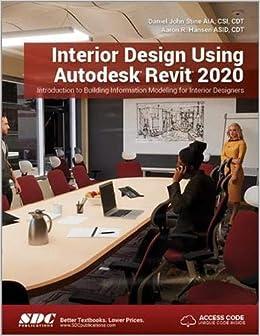 Interior Design Using Autodesk, 2020: Daniel John Stine