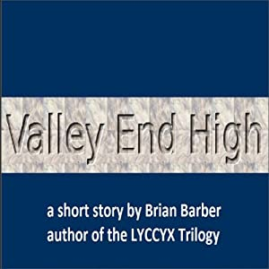 Valley End High Audiobook