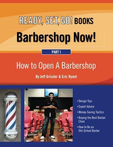Barbershop Now! (Part 1) - How to Open A Barbershop (Volume 1)