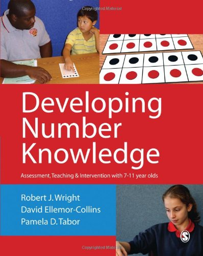 Developing Number Knowledge: Assessment,Teaching and Intervention with 7-11 year olds (Math Recovery)