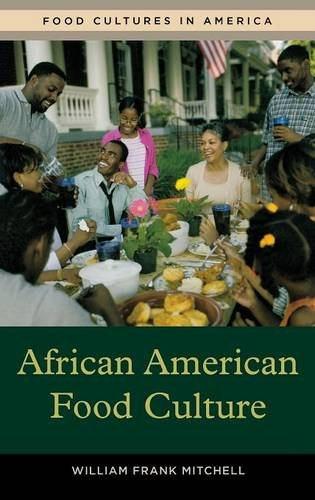 Search : African American Food Culture (Food Cultures in America)