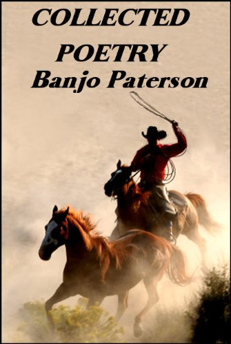 (Collected Poetry by Banjo Paterson)