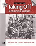 img - for Taking Off, Beginning English, Workbook: 2nd edition book / textbook / text book
