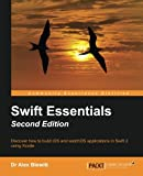 Swift Essentials - Second Edition 2nd Edition