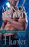 The Hunter: A Highland Guard Novel (The Highland Guard Book 7) by  Monica McCarty in stock, buy online here
