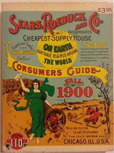 Sears, Roebuck and Co. Consumers Guide: Fall 1900 (Miniature Reproduction), Sears, Roebuck and Co. Incorporated