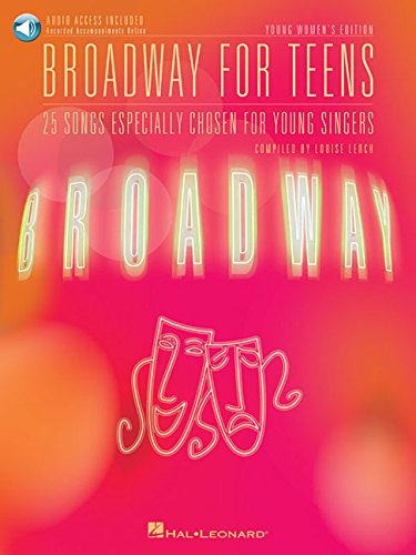 Broadway for Teens: Young Women's Edition (Vocal Collection) Bk/online audio by Hal Leonard