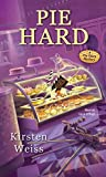 Pie Hard (A Pie Town Mystery Book 3)