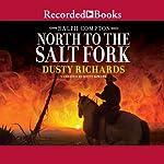 North to the Salt Fork: A Ralph Compton Novel | Ralph Compton,Dusty Richards