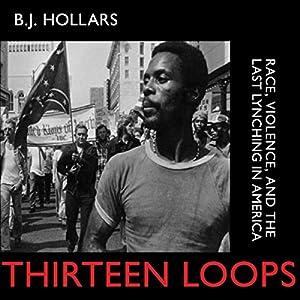 Thirteen Loops Audiobook