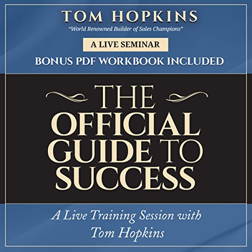 The Official Guide to Success: A Live Training Session With Tom Hopkins - Library Edition by Blackstone Pub