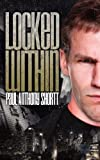 Locked Within, Paul Anthony Shortt, 1937178250
