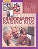 Grandparents Raising Kids, Rae Simons, 1422214966
