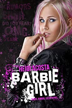 Barbie Girl (Baby Doll Series Book 1) by [Acosta, Heidi]