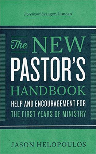 The new pastors handbook help and encouragement for the first the new pastors handbook help and encouragement for the first years of ministry by fandeluxe Gallery