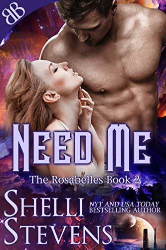Need Me (The Rosabelles Book 2)