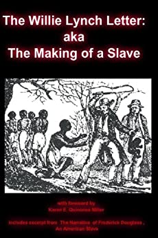 Willie lynch the making of a slave book