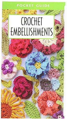LEISURE ARTS 56035 Crochet Embellishments Pocket Guide, Multicolor (Crochet Pocket Guide)
