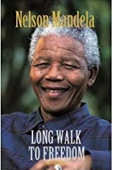 The Long Walk to Freedom: The Autobiography of Nelson Mandela Paperback