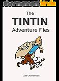 The Tintin Adventure Files (English Edition)