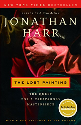 The Lost Painting: The Quest for a Caravaggio Masterpiece cover