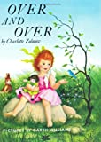 Over and Over, Charlotte Zolotow, 0060269561
