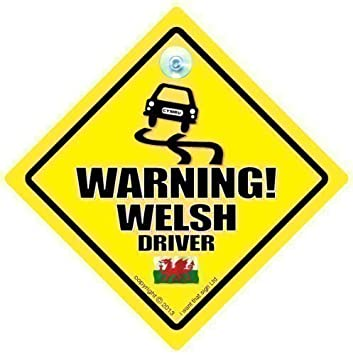 Driving iwantthatsignltd warning welsh driver car sign bad driver novelty car sign bumper