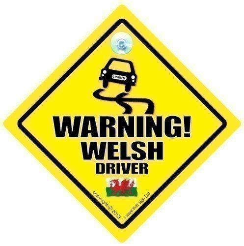 Warning Welsh Driver Car Sign, Car Sign, Baby on board, Bad Driver, Novelty Car Sign, Bumper Sticker, Decal, Welsh Driver, Taffy, Dragon, Boyo, Wales Car Sign, Cymru, Country Sign (699) iwantthatsignltd warningwelsh