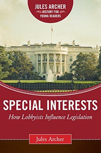 Image of Special Interests: How Lobbyists Influence Legislation