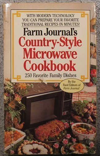 Farm Journal's Country-Style Microwave Cookbook by Farm Journal