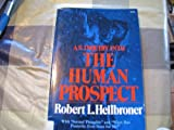 An Inquiry into the Human Prospect 9780393092172