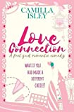 Love Connection: A Feel Good Romantic Comedy (First Comes Love)