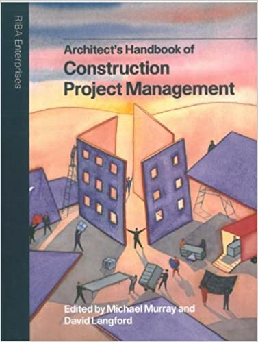 Architect's Handbook of Construction Project Management by David Langford (2004-02-01)