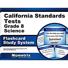 California Standards Tests Grade 8 Science Flashcard Study System: CST Test Practice Questions & Exam Review for...
