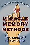 Miracle Memory Methods, Don Mckinley, 0982878206