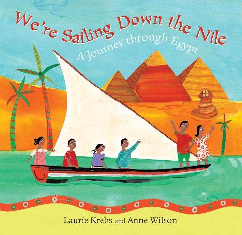 We're Sailing Down the Nile: A Journey Through Egypt
