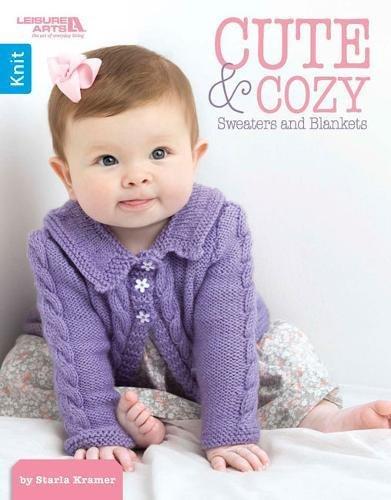 Cute & Cozy Sweaters & Blankets | Knitting | Leisure Arts (5787)