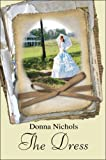 The Dress, Donna Nichols, 1606726137