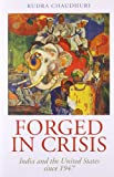 img - for Forged In Crisis: India And The United States Since 1947 book / textbook / text book