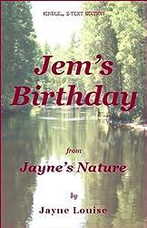 Jem's Birthday (Jayne's Nature)
