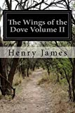 The Wings of the Dove Volume II