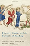 Literary Studies and the Pursuits of Reading (Studies in German Literature Linguistics and Culture)