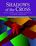 Shadows of the Cross: A Christian Companion to Facing the Shadow