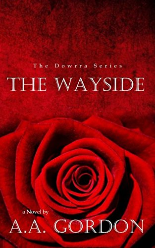 The Wayside (The Dowrra Series) by Library and Archives of Canada