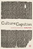 Culture and Cognition: Evolutionary Perspectives by Franks Bradley (2011-05-15) Paperback