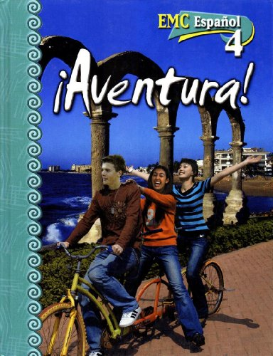 ¡Aventura! (EMC Español, Level 4) (Spanish Edition)