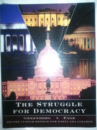 THE STRUGGLE FOR DEMOCRACY (SECOND CUSTOM EDITION FOR SANTA ANA COLLOGE)