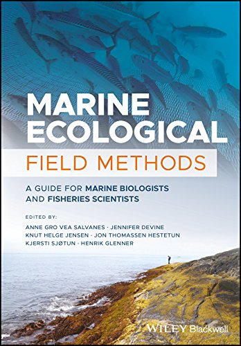 Marine Ecological Field Methods: A Guide for Marine Biologists and Fisheries Scientists by Wiley-Blackwell