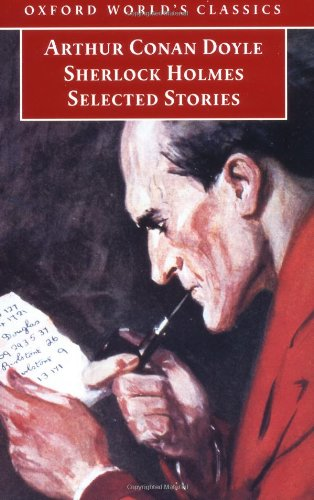 Sherlock Holmes: Selected Stories (Oxford World's Classics) ebook